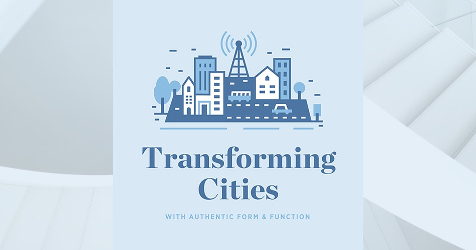 Transforming Cities Podcast